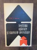 LEGITIMA APARARE SI STAREA DE NECESITATE-VICTOR IONESCU