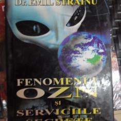 Fenomenul Ozn Si Serviciile Secrete - Emil Strainu ,548786