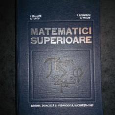 I. STAMATE - MATEMATICI SUPERIOARE (1967, editie cartonata)