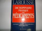 Dictionnaire Pratique Des Medicaments Larousse - Colectiv ,551163