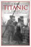 A Rare Titanic Family: How the Caldwells Survived the Sinking and Traveled the World