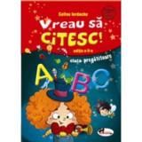 Vreau sa citesc! ed. a II-a, cls. pregatitoare - Celina Iordache