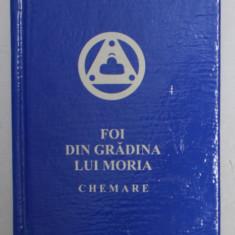 FOI DIN GRADINA LUI MORIA - CHEMARE ( 1924) , APARUTA 2000