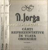Cumpara ieftin Carti Reprezentative In Viata Omenirii I, II - N. Iorga