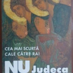Nu judeca si nu vei fi judecat- Arhimandrit Serafim Alexiev