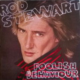 VINIL   Rod Stewart ‎– Foolish Behaviour   VG+