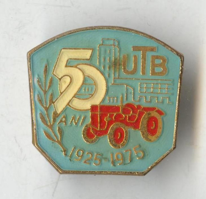 Insigna veche Industrie romaneasca UTB Uzina Tractoare Brasov 1925-1975