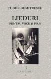 Lieduri pentru voce si pian | Tudor Dumitrescu