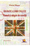 Gramatica limbii engleze. Manual si culegere de exercitii - Florin Musat, Matematica