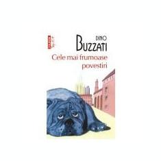 Dino Buzzati - Cele mai frumoase povestiri