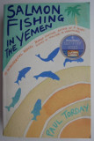 Salmon Fishing in the Yemen – Paul Torday