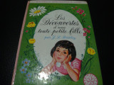 J. L. Prisley-Les Decouvertes d'une toute petite fille - 1968 - in franceza, Alta editura