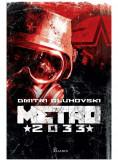 Metro 2033 | Dmitri Gluhovski