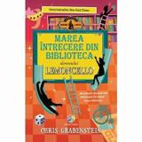 Marea intrecere din biblioteca domnului Lemoncello. Vol.3/Chris Grabenstein, Corint