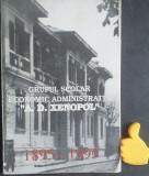 Grupul Scolar Economic Administrativ  A D Xenopol Bucuresti 1895-1995