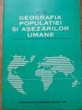 Geografia Populatiei Si Asezarilor Umane - Vasile Cucu ,528626