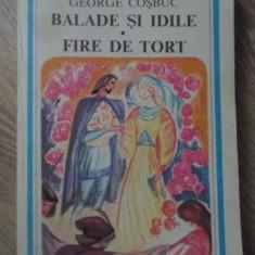 BALADE SI IDILE. FIRE DE TORT - GEORGE COSBUC