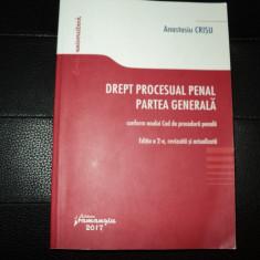 Drept Procesual Penal. Partea Generala Editia a doua-Crisu Anastasiu