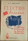 V. BALTATU-ELECTRO-ABECEDAR-O INITIERE AMUZANTA IN TAINELE ELECTRICITATII {1946}