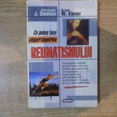CE PUTEM FACE SINGURI IMPOTRIVA REUMATISMULUI de J. SMOLEN , W. EBNER , 1997