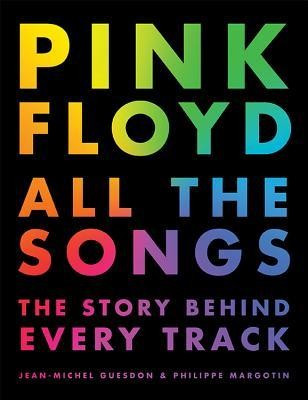 Pink Floyd All the Songs: The Story Behind Every Track foto