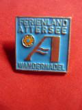 Insigna veche turistica - Austria Ferienland Attersee -,h=2,2cm, metal si email