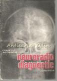Cumpara ieftin Neuroradio Diagnostic I - Corneliu Aldescu