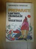 h2a PREPARATE LACTATE , FAINOASE SI VEGETALE - LUCRETIA OPREAN