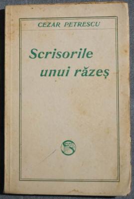 Cezar Petrescu - Scrisorile unui răzeș (ediție princeps) foto