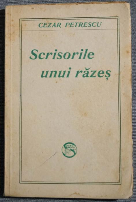 Cezar Petrescu - Scrisorile unui răzeș (ediție princeps)