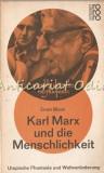 Cumpara ieftin Karl Marx Und Die Menschlichkeit - Ernst Bloch