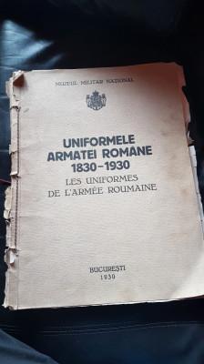Album Uniformele Armatei Romane 1830 - 1930 foto