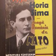 HORIA SIMA LEAGA ROMANIA DE NATO - 1950 - DOCUMENTE