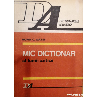 Mic dictionar al lumii antice foto