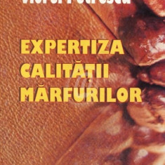 Expertiza calitatii marfurilor