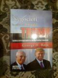 A4a NEGOCIERI IN STILUL LUI DONALD TRUMP - GEORGE H. ROSS