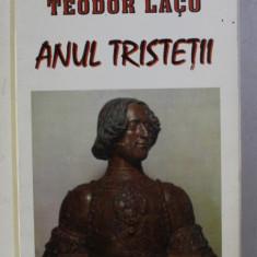 ANUL TRISTETII de TEODOR LACO , 1997
