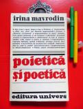 Irina Mavrodin - POIETICA SI POETICA (Ed. Univers, 1982)
