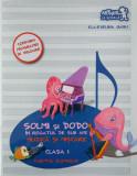 Solmi şi Dodo în regatul de sub ape. Muzică şi mişcare. Caietul elevului. Clasa I
