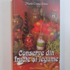 MARIA CRISTEA SOIMU - CONSERVE DIN FRUCTE SI LEGUME