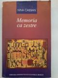 Nina Cassian - Memoria ca zestre / vol. 1