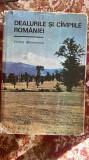 Dealurile si campiile romaniei.autor vintila mihailescu