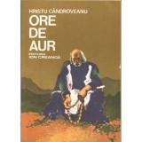 Ore de Aur - Hristu Candroveanu