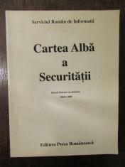 CARTEA ALBA A SECURITATII. ISTORII LITERARE SI ARTISTICE, 1969-1989 foto