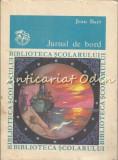 Cumpara ieftin Jurnal De Bord - Jean Bart, 1986
