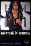 Aventură în Surinam, Gerard de Villiers