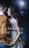 CANTECUL DE SIRENA - NORA ROBERTS