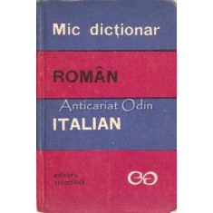 Mic Dictionar Roman-Italian - Alexandru Balaci