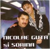 CD Nicolae Guta Si Sorina – Nicolae Guta Si Sorina, original, manele