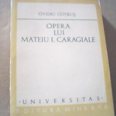 Ovidiu Cotrus - OPERA LUI MATEIU I. CARAGIALE { 1977 }